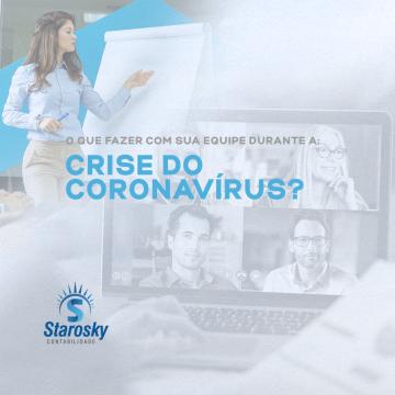 O que fazer com sua equipe durante a crise do Coronavírus?